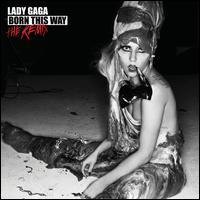 Born This Way: The Remix - Lady Gaga