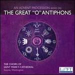 "An Advent Processions Based on the Great ""O"" Antiphons"