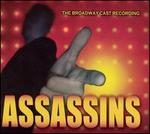 Assassins [The Broadway Cast Recording]