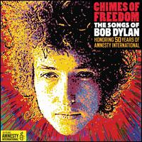 Chimes of Freedom: The Songs of Bob Dylan - Various Artists