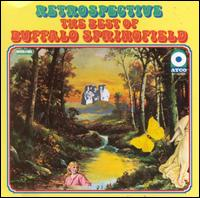 Retrospective: The Best of Buffalo Springfield - Buffalo Springfield