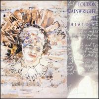 History - Loudon Wainwright III