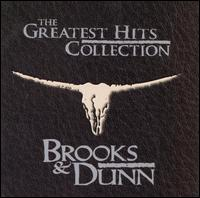The Greatest Hits Collection - Brooks & Dunn