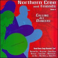 Calling All Dancers, Vol. 6 - Northern Cree Singers
