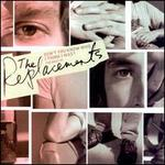 Don't You Know Who I Think I Was? -the Best of the Replacements
