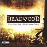 Deadwood: Music From the HBO Original Series - Original TV Soundtrack