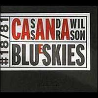Blue Skies - Cassandra Wilson