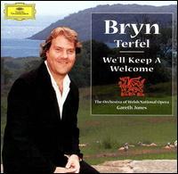 We'll Keep a Welcome - Bryn Terfel