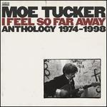 I Feel So Far Away: Anthology 1974-1998