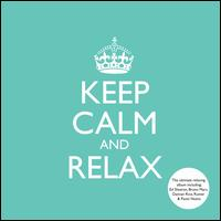 Keep Calm and Relax - Various Artists