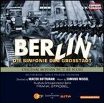 Berlin: Sinfonie der Gro�stadt