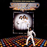 Saturday Night Fever [Original Motion Picture Soundtrack] - Bee Gees