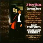 A Sure Thing: Music of Jerome Kern