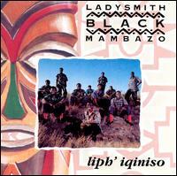 Liph' Iqiniso - Ladysmith Black Mambazo