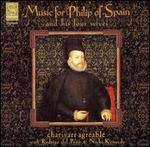 Music for Phillip of Spain: Ortiz, Milan, Vasquez