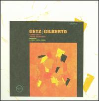 Getz/Gilberto [Bonus Tracks] - Stan Getz/Jo�o Gilberto