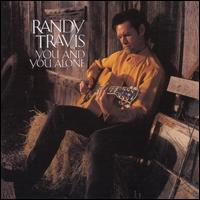 You and You Alone - Randy Travis
