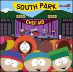 Chef Aid: The South Park Album [Clean]