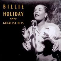 Greatest Hits [Columbia/Legacy] - Billie Holiday
