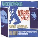 Theodorakis/Zorba the Ballet/3 Pieces from Carnaval, Etc.