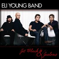 Jet Black & Jealous - Eli Young Band