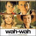 Wah Wah [Original Score]