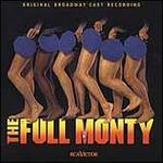 The Full Monty [Original Broadway Cast]