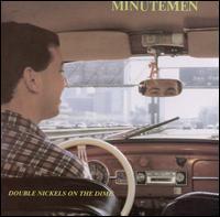 Double Nickels on the Dime - Minutemen