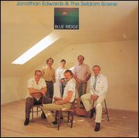 Blue Ridge - Jonathan Edwards & the Seldom Scene