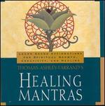 Thomas Ashley Farrand's Healing Mantras