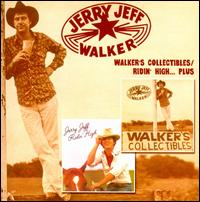 Walker's Collectibles/Ridin High... Plus - Jerry Jeff Walker