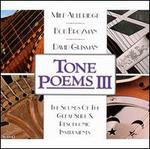 Tone Poems 3: The Sounds of the Great Slide & Resophonic Instruments