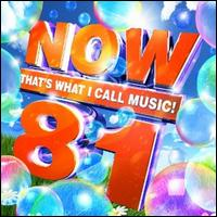 Now, Vol. 81: That's What I Call Music - Various Artists