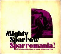 Sparromania! - Mighty Sparrow