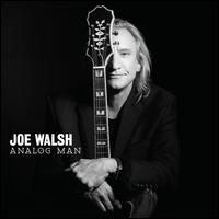 Analog Man - Joe Walsh