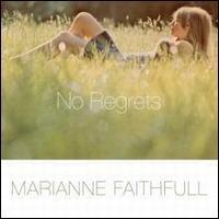 No Regrets - Marianne Faithfull