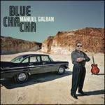 Blue Cha Cha