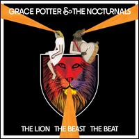 The Lion the Beast the Beat [Deluxe Edition] - Grace Potter & the Nocturnals