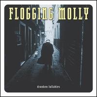 Drunken Lullabies - Flogging Molly