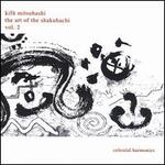 The Art of the Shakuhachi, Volume Two