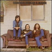 Crosby, Stills & Nash [Expanded Edition] - Crosby, Stills & Nash