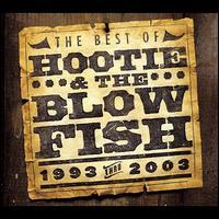 The Best of Hootie & the Blowfish (1993 Thru 2003) - Hootie & the Blowfish