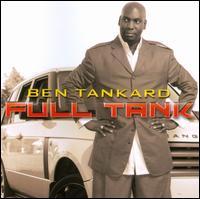 Full Tank - Ben Tankard