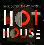 Hot House - Chick Corea/Gary Burton