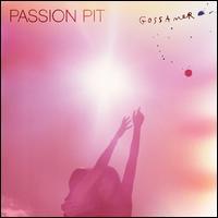 Gossamer - Passion Pit