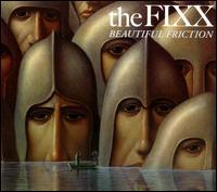 Beautiful Friction - The Fixx