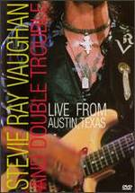 Live from Austin, Texas: Stevie Ray Vaughan and Double Trouble