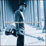 Renaissance - Marcus Miller