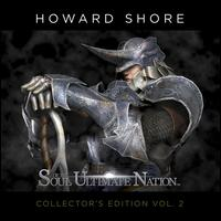 Soul of the Ultimate Nation [Original Soundtrack] - Howard Shore