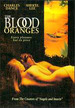 The Blood Oranges [Dvd]